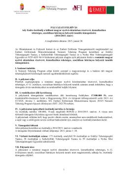 1 PÁLYÁZATI FELHÍVÁS Ady Endre-ösztöndíj a külhoni magyar