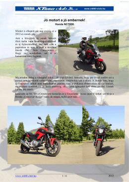 Honda NC700X: Jó motort a jó embernek!