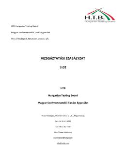 HTB vizsgáztatásra vonatkozó irányelvei