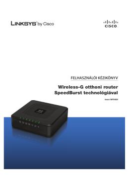 Wireless-G otthoni router SpeedBurst technológiával