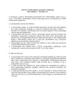 """""""TOTAL-Citroën olajcsere promóció"""" szabályzata 2014. október 1"""