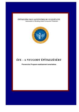 ÉFE – A nyugodt építkezésért (Prevenciós program)
