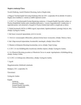 Elnökségi határozatok 2011.09.04 - Magyar Vitorlázórepülő Szövetség