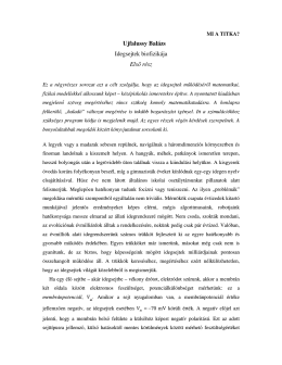 Ujfalussy Balázs Idegsejtek biofizikája Első rész