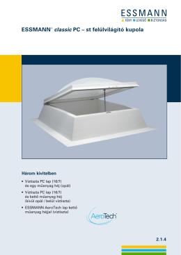 ESSMANN® classic PC – st felülvilágító kupola