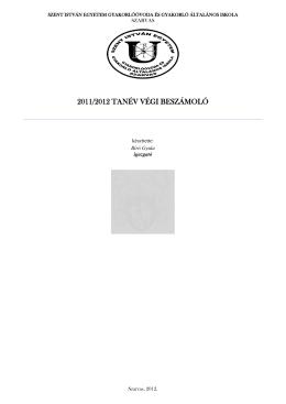 2011/2012 tanév végi beszámoló - Gál Ferenc Főiskola Szarvasi