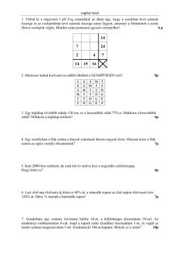 Logikai teszt 1. Töltsd ki a négyzetet 1-től 9