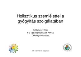 Dr. Borbényi Erika: Holisztikus szemlélettel a gyógyítás szolgálatában