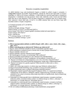 Részecske- és magfizika vizsgakérdések Az alábbi kérdések