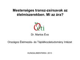 rövid áttekintés a transz-zsírsavakról