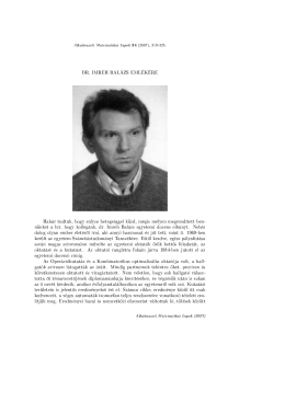 DR. IMREH BALÁZS EMLÉKÉRE Habár tudtuk, hogy súlyos