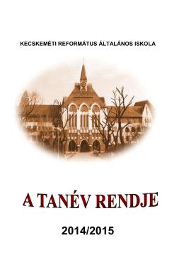 Tanév rendje - Református Általános Iskola