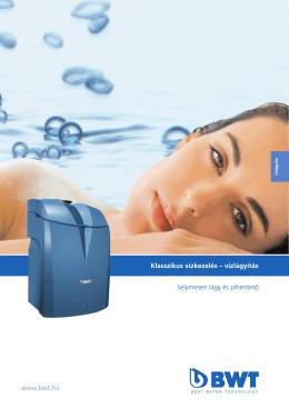 vízlágyítás Selymesen lágy és pihentető www.bwt.hu