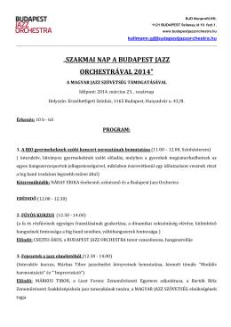 """""""SZAKMAI NAP A BUDAPEST JAZZ ORCHESTRÁVAL 2014"""""""