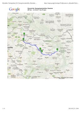 Kiindulás: Nyíregyháza Cél: Gyergyószentmiklós, Románia
