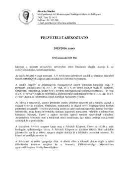 Felvételi tájékoztató a 2015/2016. tanévre