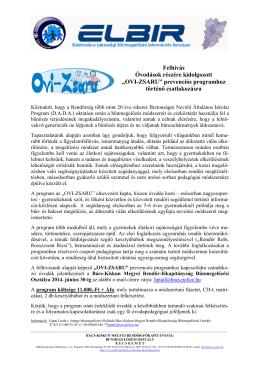 """""""OVI-ZSARU"""" prevenciós programhoz történő csatlakozásra"""