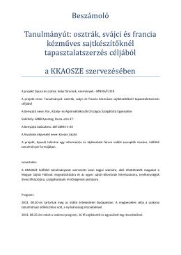 beszámolója - KKASE - Sajtkészítők Egyesülete