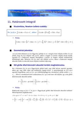 11. Határozott integrál [ ] (
