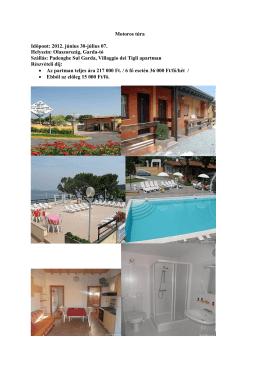 2012. június 30-július 07. Helyszín: Olaszország, Garda