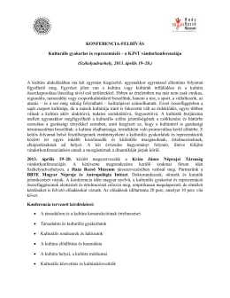 KONFERENCIA-FELHÍVÁS Kulturális gyakorlat és reprezentáció – a