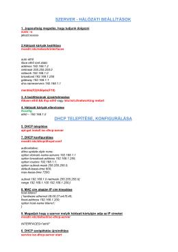szerver - hálózati beállítások dhcp telepítése, konfigurálása