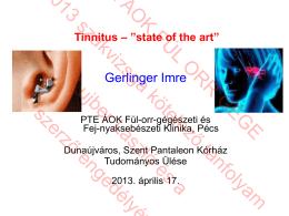 Tinnitus _state of the art.pdf - PTE ÁOK Fül-Orr