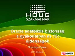 Oracle adatbázis biztonság a gyakorlatban és 12c