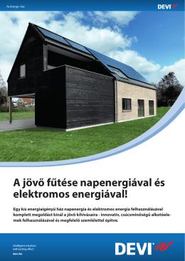 A jövő fűtése napenergiával és elektromos energiával!