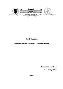 Tóth Norbert Többfunkciós élettani jelszimulátor