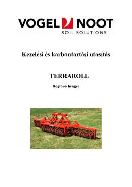 TerraRoll rögtörő henger kezelési útmutató - Hanki