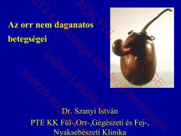 Az orr nem daganatos betegségei.pdf - PTE ÁOK Fül-Orr