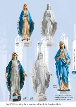 """Segítő"" Mária • Mary the Immaculate • Unbefleckte Jungfrau Maria"