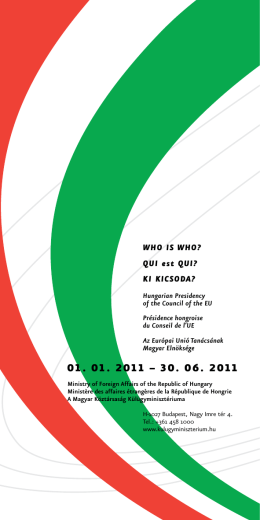 QUI est QUI? KI KICSODA? - Hungarian Presidency of the Council