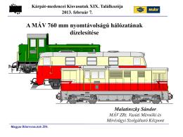 A MÁV 760 mm nyomtávolságú hálózatának dízelesítése