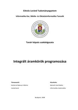 Integrált áramkörök programozása - Németh Zsolt Balázs