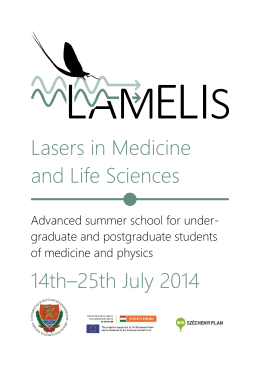 Lasers in Medicine and Life Sciences 14th–25th July 2014