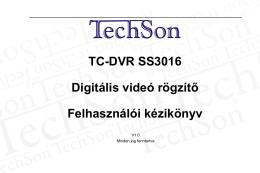 TC-DVR SS3016 Digitális videó rögzítő Felhasználói kézikönyv
