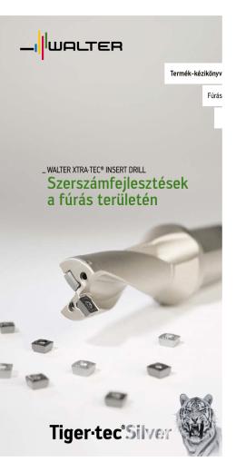 Termék-kézikönyv - Walter Xtra·tec® Insert Drill