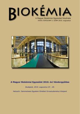 A Magyar Biokémiai Egyesület 2010. évi Vándorgyűlése