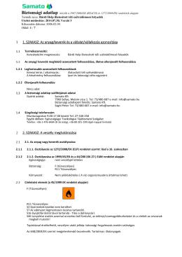 1. SZAKASZ: Az anyag/keverék és a vállalat/vállalkozás