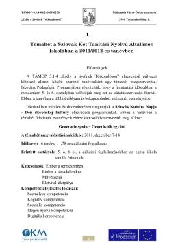 A témahét leírása - Szlovák Két Tanítási Nyelvű Általános Iskola és