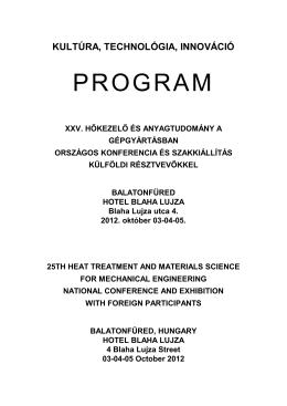 PROGRAM - XXVI. HŐKEZELŐ ÉS Anyagtudomány a