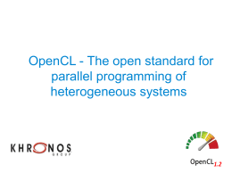 OpenCL - The open standard for parallel programming of