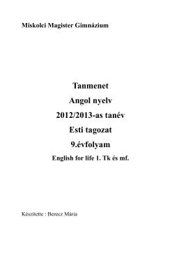 Tanmenet Angol nyelv 2012/2013-as tanév Esti tagozat 9.évfolyam