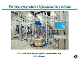 Fehérje gyógyszerek fejlesztése és gyártása