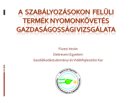 Füzesi István Debreceni Egyetem Gazdálkodástudományi és