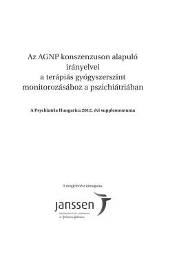 Az AGNP konszenzuson alapuló irányelvei a terápiás
