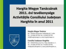 Valoarea proiectului - Hargita Megye Tanácsa
