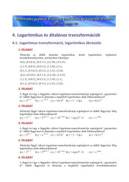 4. Logaritmikus és általános transzformációk